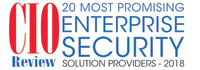 20 Most Promising Enterprise Security Solution Providers - 2018